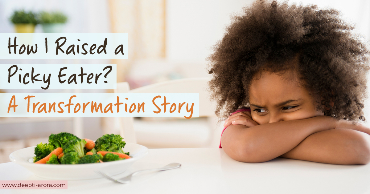 How I Raised a Picky Eater? What Transformational Happened?